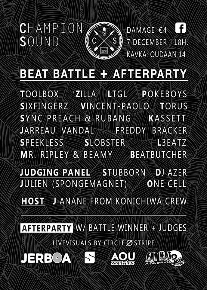 Champion Sound beat battle, Saturday 7th of December at Kavka