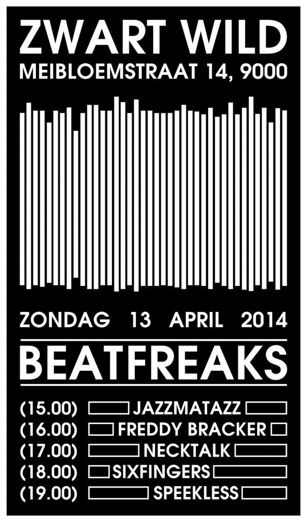 Beatfreaks #4 @ Zwart Wil (Gent)